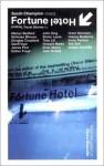 Fortune Hotel, ed. Sarah Champion