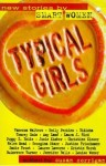 Typical Girls, ed. Susan Corrigan